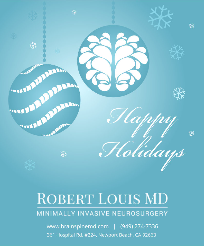 Happy Holidays from Your Orange County Neurosuregon, Dr. Louis